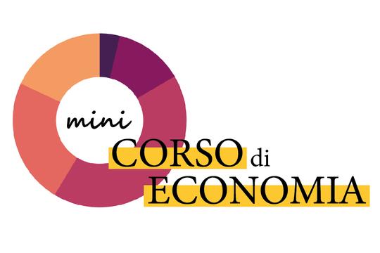 """""""Introduzione all'Economia"""", il mini corso di economia destinato agli studenti delle scuole superiori"""